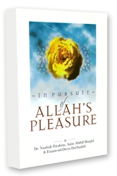 In Pursuit of Allahs Pleasure